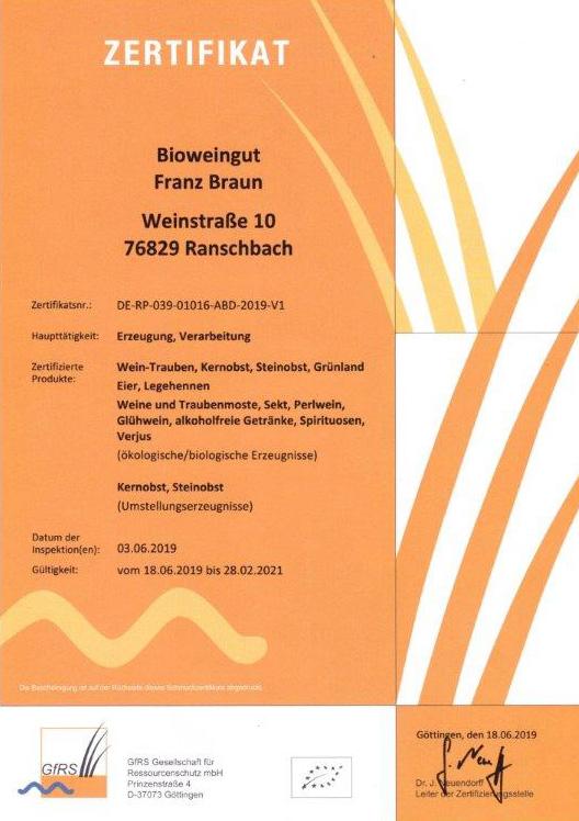 Zertifikat Bioweingut: Trauben, Kernobst, Steinobst, Grünland, Eier, Legehennen, Wein, Most, Sekt, Perlwein, Glühwein, Verjus